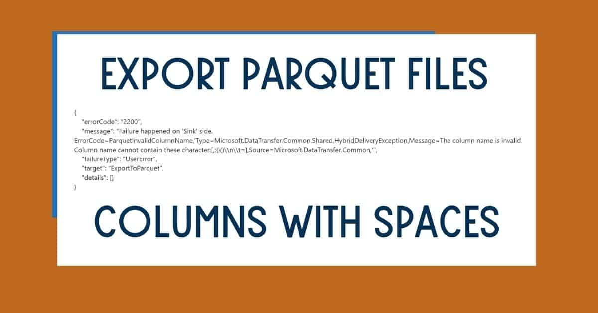 Export Parquet Files with Columns with Spaces