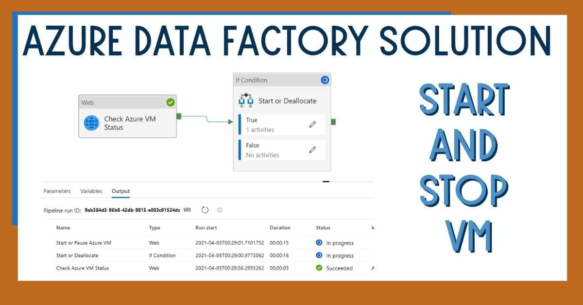 Azure Data Factory Solution to Start and Stop VM